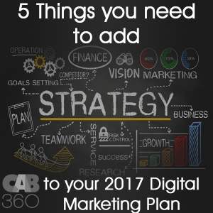 5 Things You Need To Add To Your 2017 Digital Marketing Plan