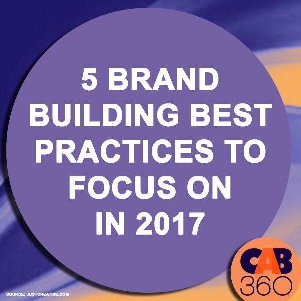 5 Brand Building Best Practices to Focus on in 2017